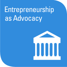 Entrepreneurship as Advocacy Cluster